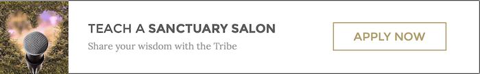 GET INVOLVED: TEACH A SANCTUARY SALON