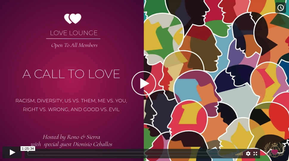 LOVE LOUNGE RECORDING: A Call To Love