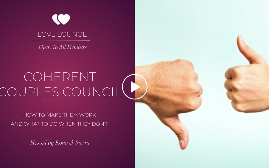 LOVE LOUNGE RECORDING: Coherent Couples Council